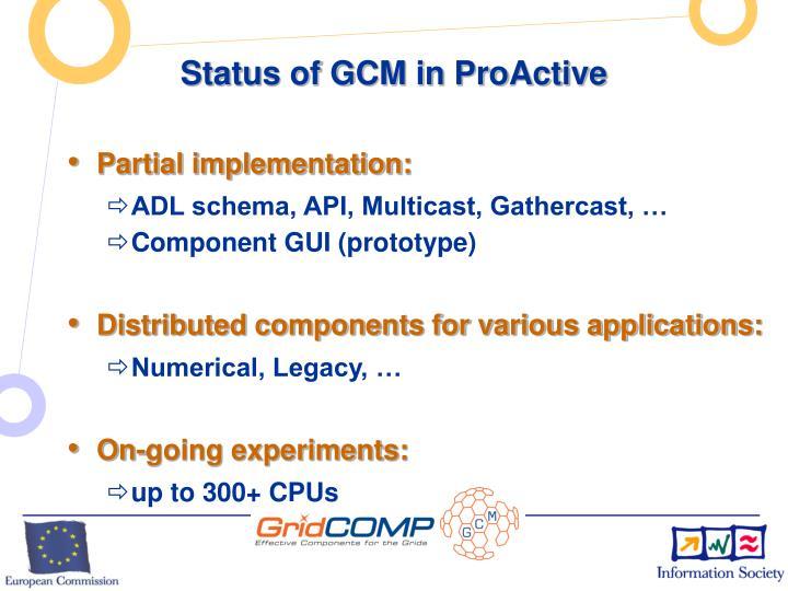 Status of GCM in ProActive