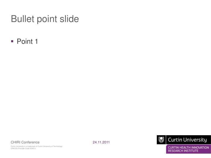 Bullet point slide