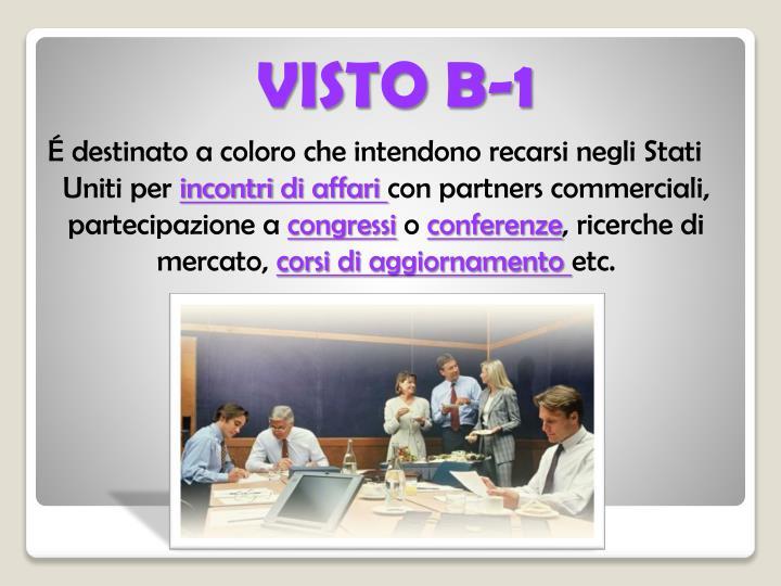VISTO B-1