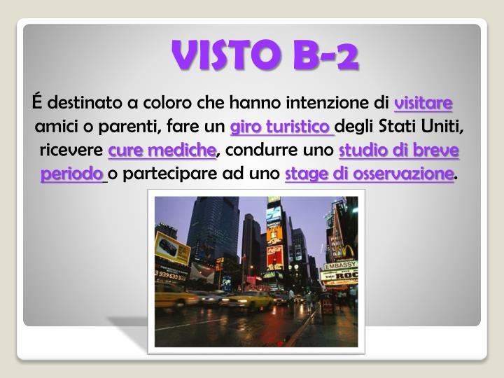 VISTO B-2