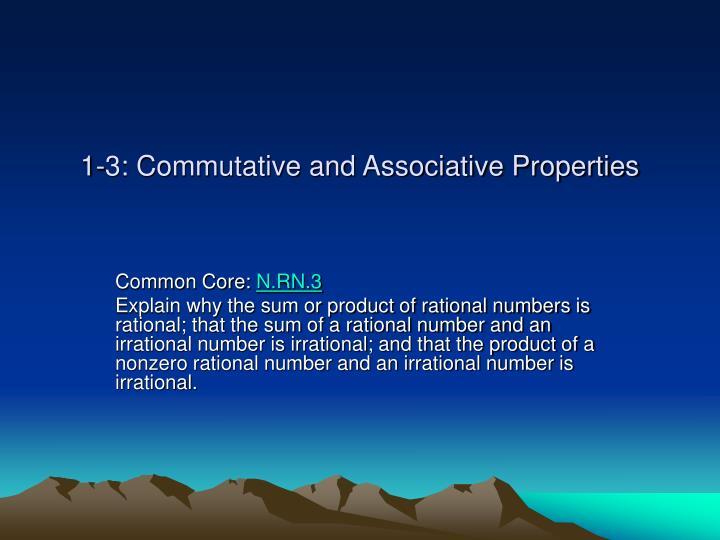 1 3 commutative and associative properties