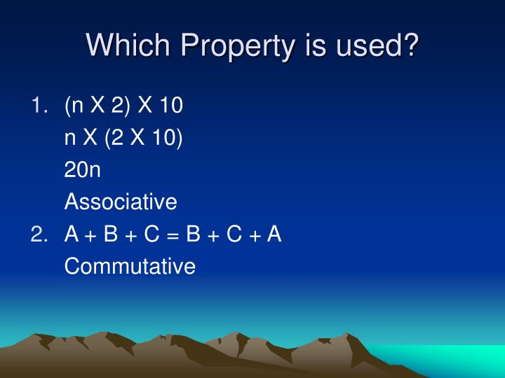Which Property is used?