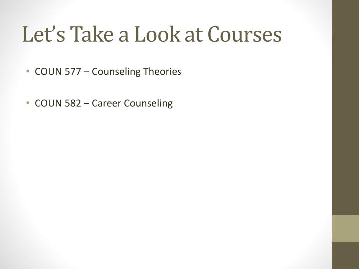 Let's Take a Look at Courses