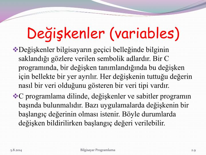 Değişkenler (variables)