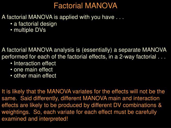Factorial MANOVA