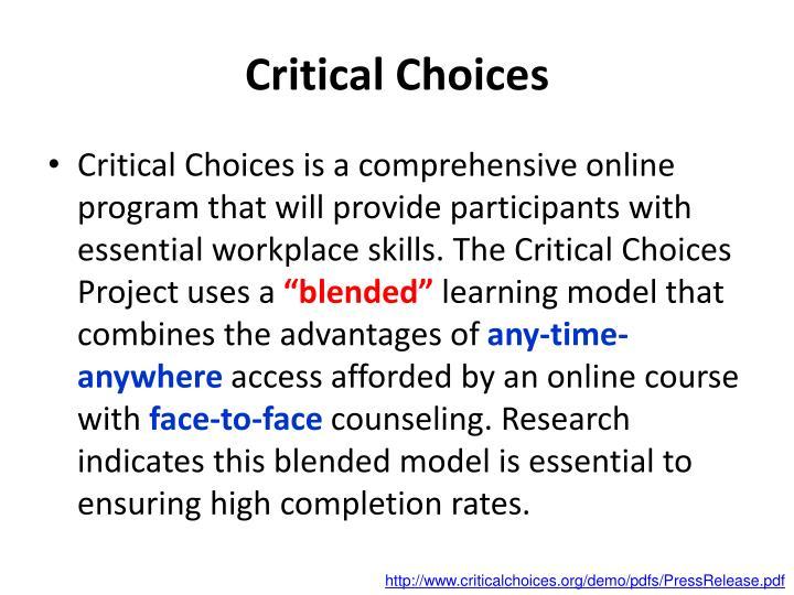 Critical Choices