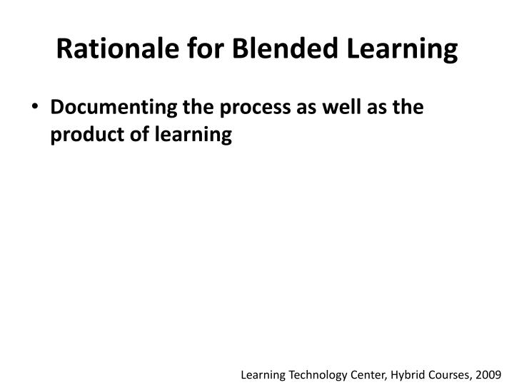 Rationale for Blended Learning