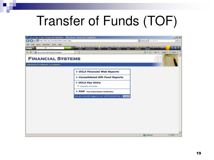 Transfer of Funds (TOF)