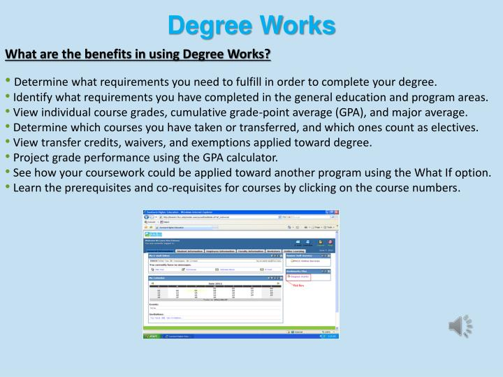 What are the benefits in using Degree Works?