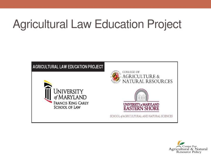 Agricultural Law Education Project