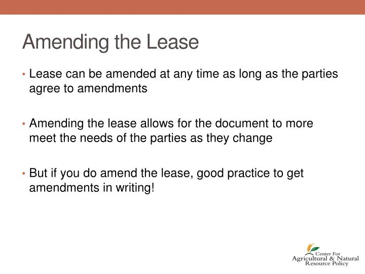 Amending the Lease