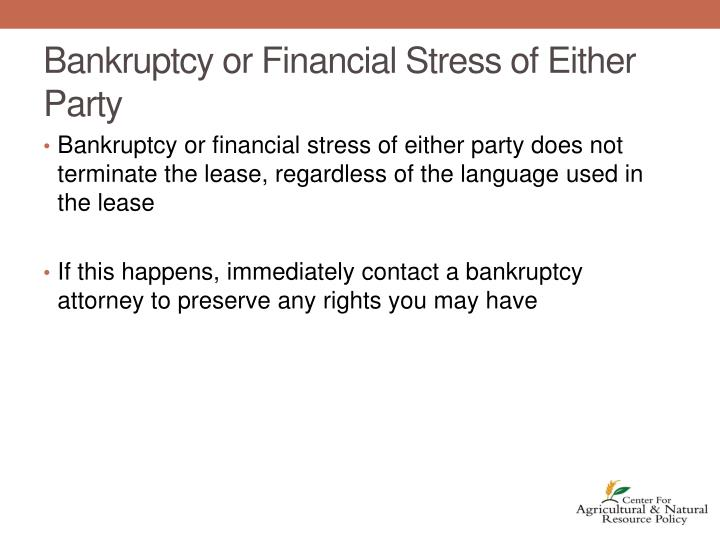 Bankruptcy or Financial Stress of Either Party