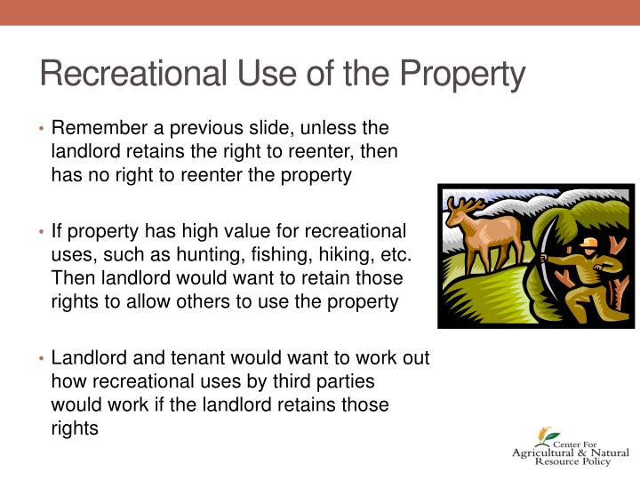 Recreational Use of the Property