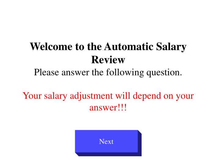 Welcome to the Automatic Salary Review