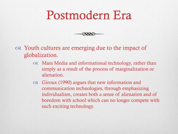 Postmodern Era