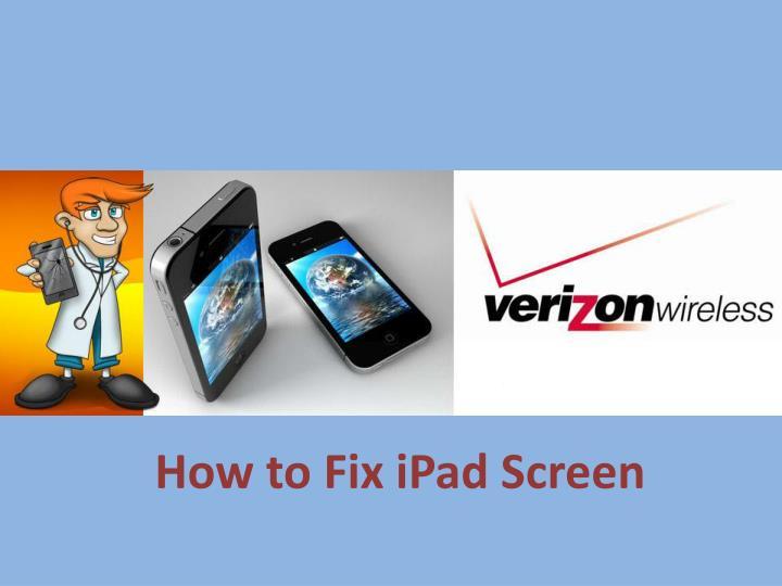 How to fix ipad screen