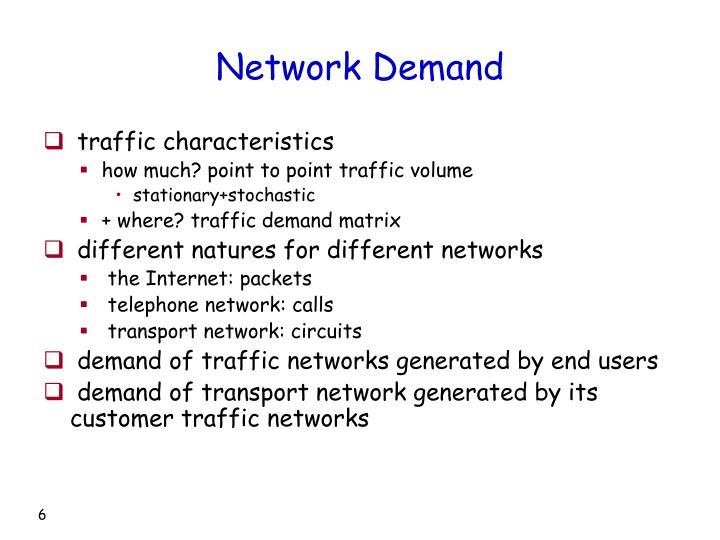 Network Demand