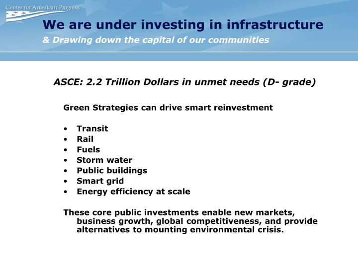 We are under investing in infrastructure