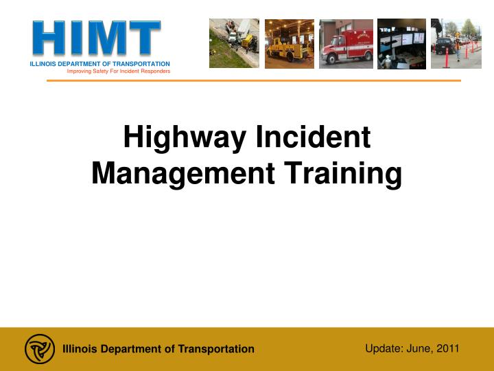 highway incident management training n.