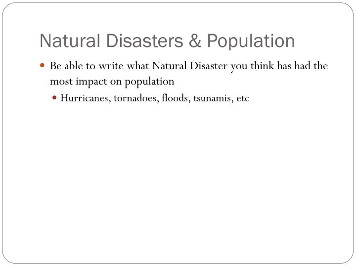 Natural Disasters & Population