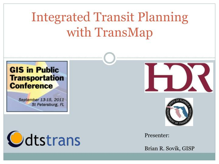 Integrated transit planning with transmap