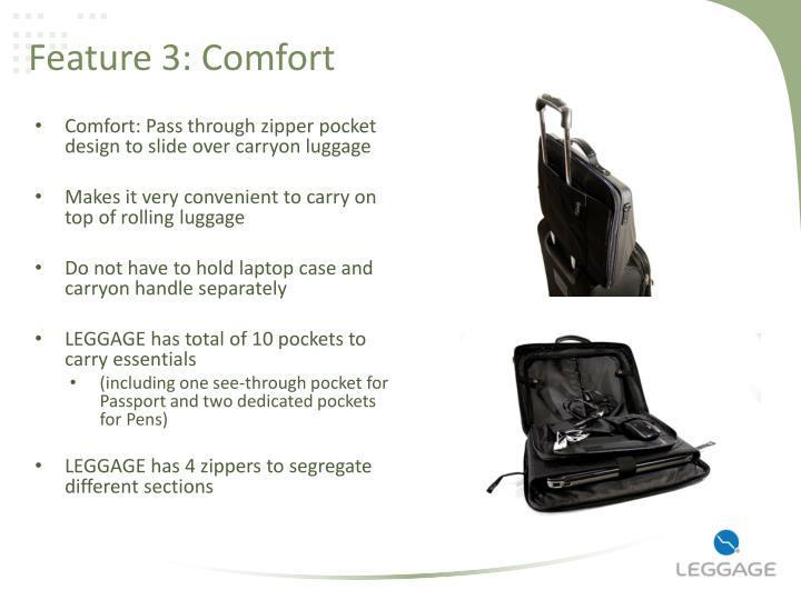 Feature 3: Comfort