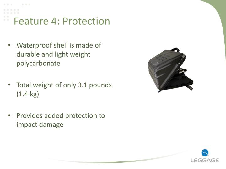 Feature 4: Protection