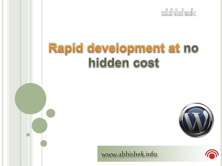 Rapid development at