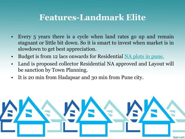 Features-Landmark Elite