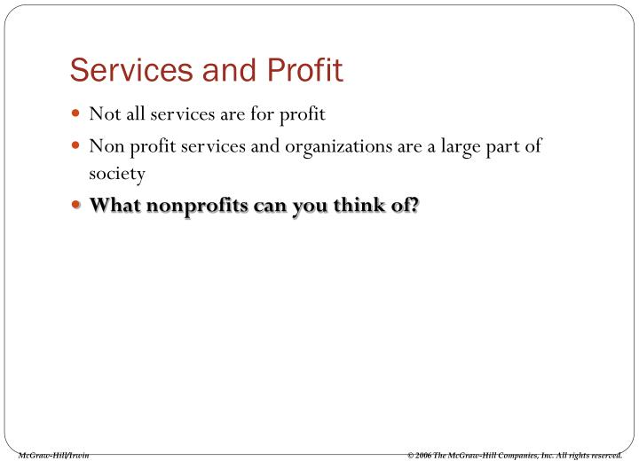 Services and Profit