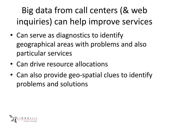 Big data from call centers (& web inquiries) can help improve services