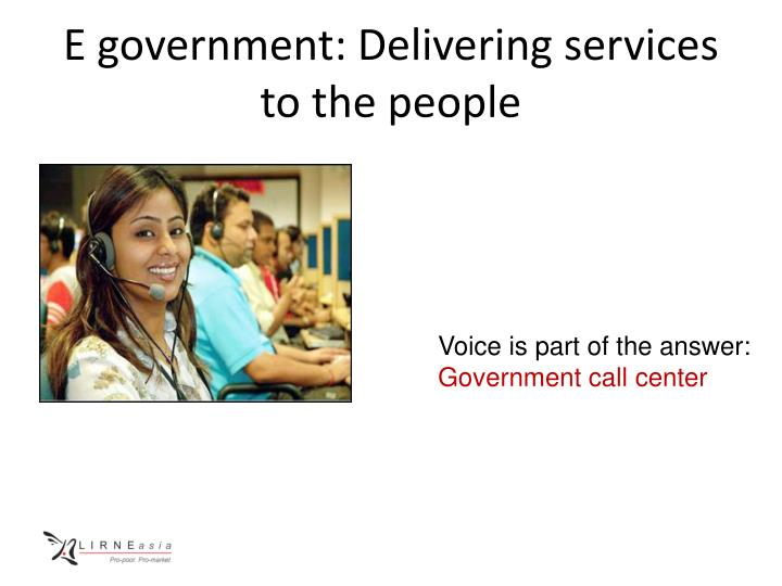 E government: Delivering services to the people