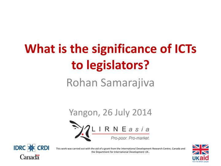 What is the significance of icts to legislators
