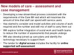 new models of care assessment and case management