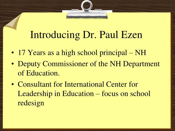 Introducing Dr. Paul