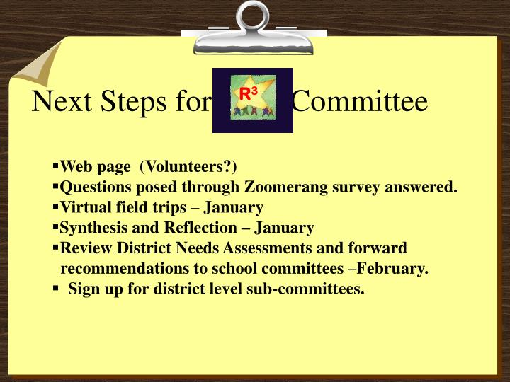 Next Steps for          Committee
