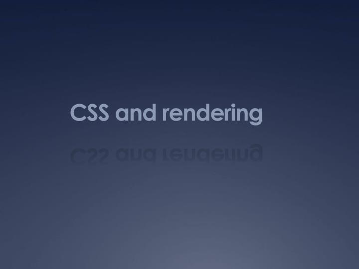 CSS and rendering
