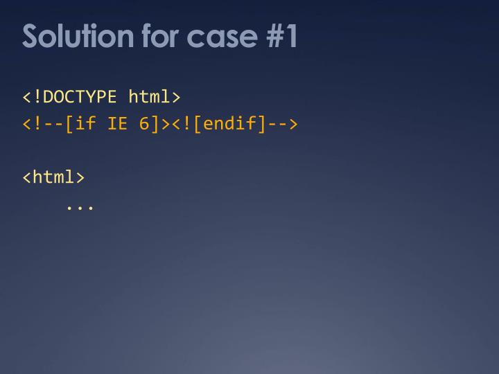 Solution for case #1