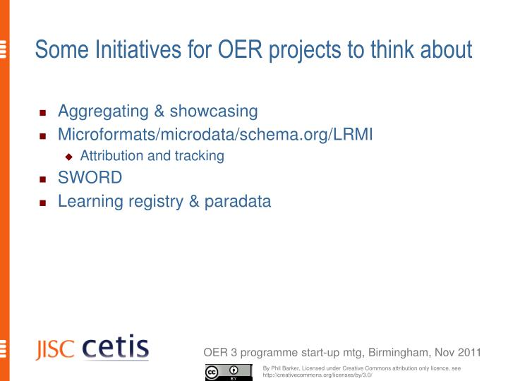 Some Initiatives for OER projects to think about