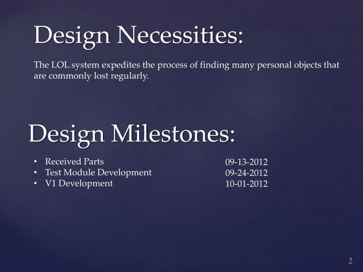 Design milestones