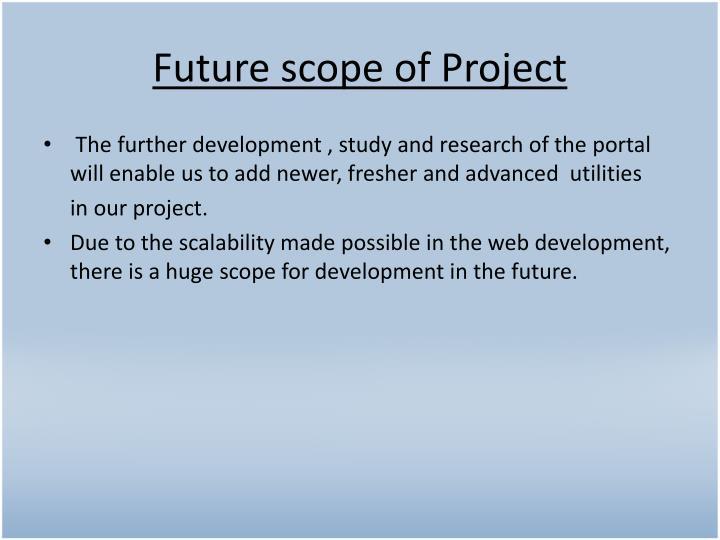 Future scope of Project