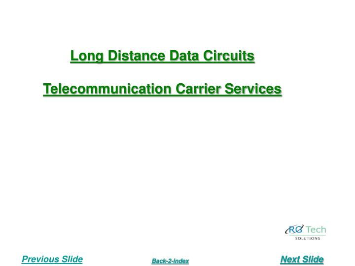Long Distance Data Circuits