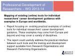 professional development of researchers wg 2013 14