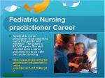 pediatric nursing practictioner career