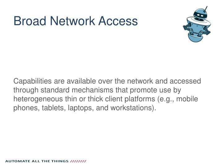 Broad Network Access
