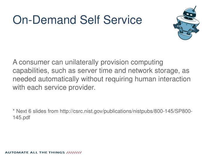 On-Demand Self Service
