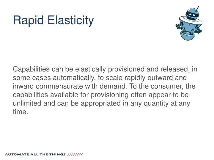 Rapid Elasticity