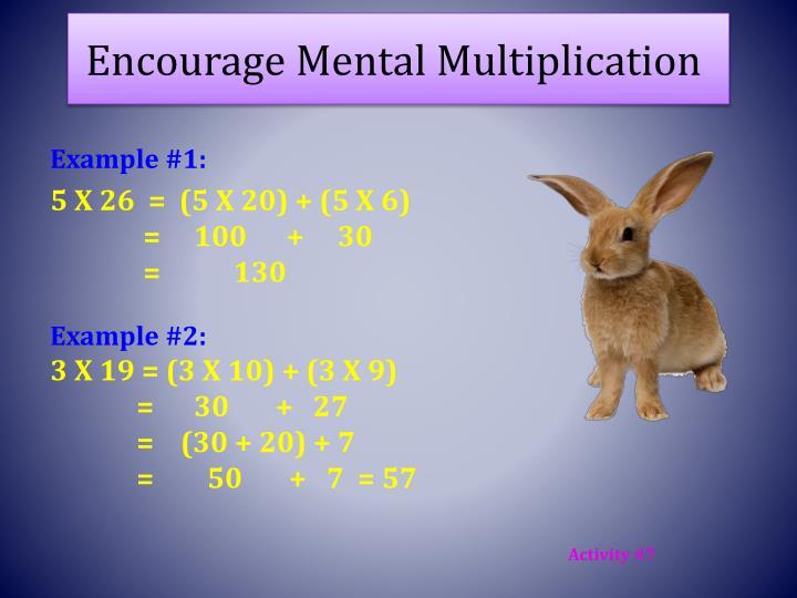 Encourage Mental Multiplication