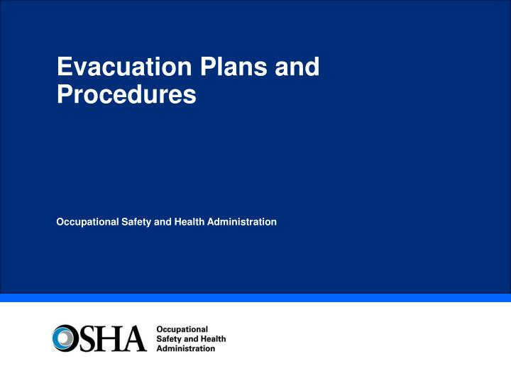 Evacuation Plans and Procedures