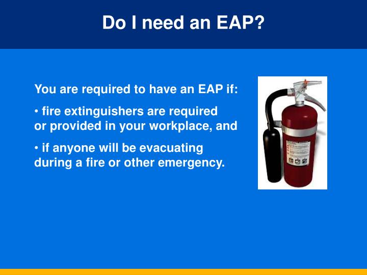 Do I need an EAP?